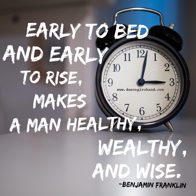 Early to bed quote -- image designed by damon givehand