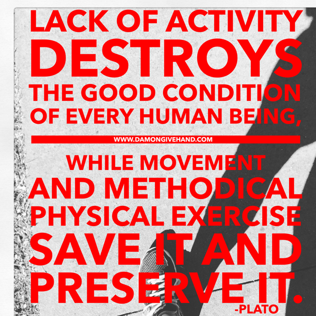 Plato quote on movement -- image design by Damon Givehand